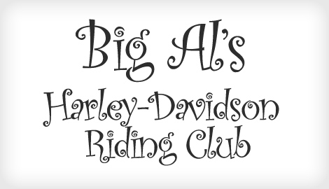 This is a good example of a poor font choice. The font is cutesy and fun, but the Harley-Davidson Riding Club should seem cool and tough! Image courtesy of  bonfx.com.